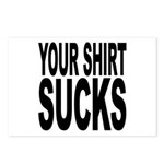 Your Shirt Sucks Postcards (Package of 8)