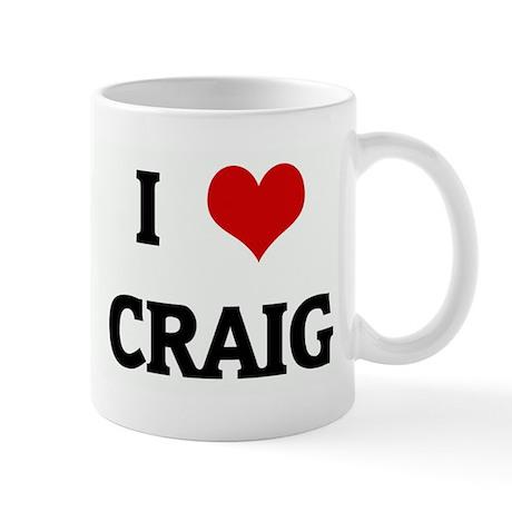 I Love CRAIG Mug