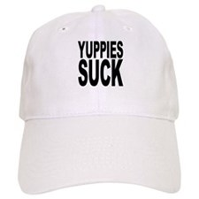 Yuppies Suck Baseball Cap
