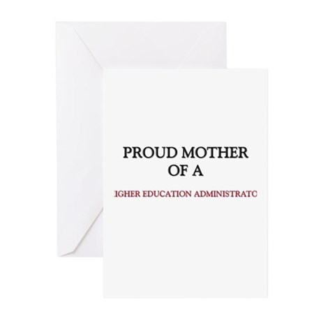 Proud Mother Of A HIGHER EDUCATION ADMINISTRATOR G