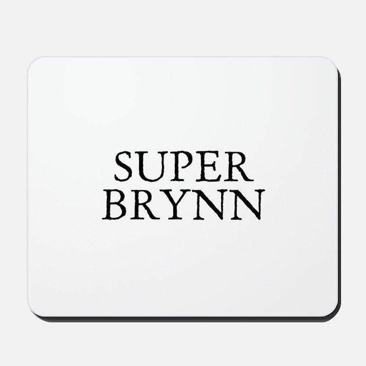 Super Brynn Mousepad