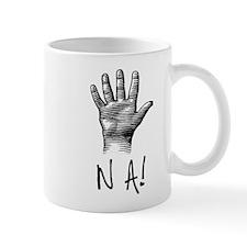 NA! Mug