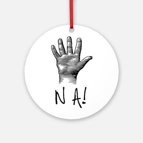 NA! Ornament (Round)
