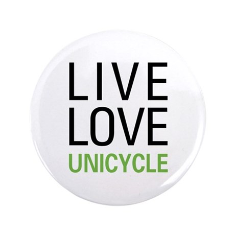 "Live Love Unicycle 3.5"" Button (100 pack)"