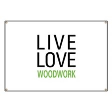 Live Love Woodwork Banner