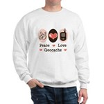 Peace Love Geocache Geocaching Sweatshirt