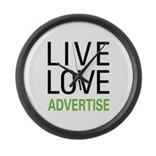 Live Love Advertise Large Wall Clock