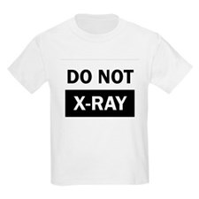 Do Not X-Ray Kids T-Shirt