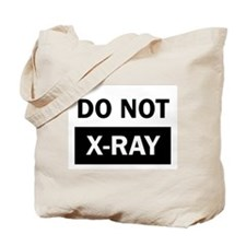 Do Not X-Ray Tote Bag