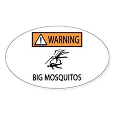 Warning Big Mosquitos Oval Decal