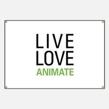 Live Love Animate Banner