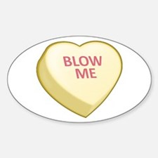 Blow Me Candy Heart Oval Decal