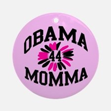 Obama Momma #44 Ornament (Round)