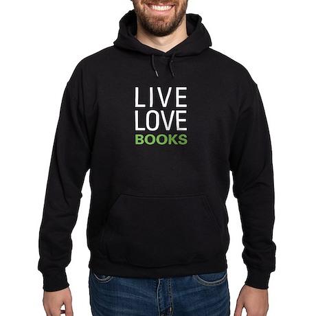 Live Love Books Hoodie (dark)
