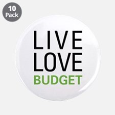 "Live Love Budget 3.5"" Button (10 pack)"