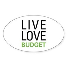 Live Love Budget Decal