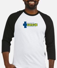 You Can Always Tell a Swede Baseball Jersey