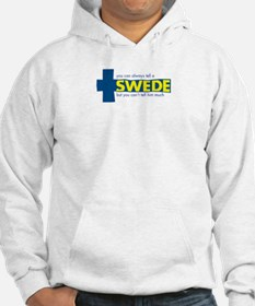 You Can Always Tell a Swede Hoodie