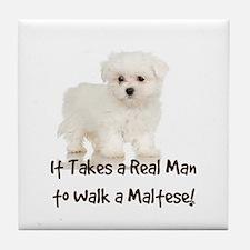 Real Men Walk Maltese Tile Coaster