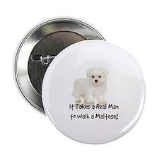 """Real Men Walk Maltese 2.25"""" Button"""
