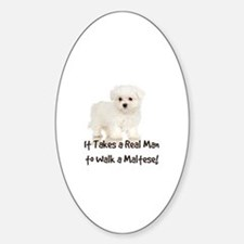 Real Men Walk Maltese Oval Decal
