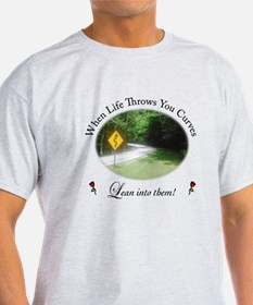 Life Throws You Curves T-Shirt
