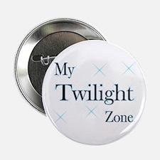 "My Twilight Zone! 2.25"" Button"