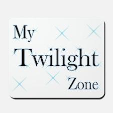 My Twilight Zone! Mousepad