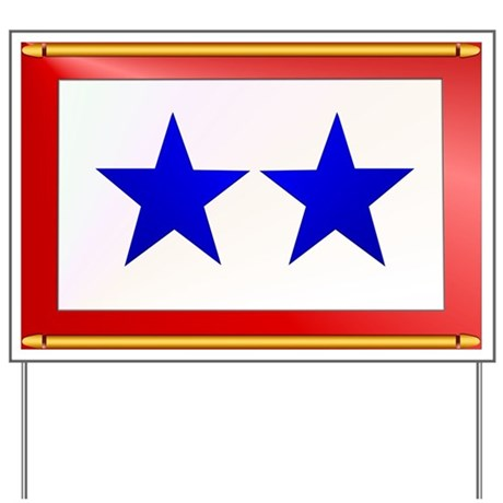 TWO BLUE STAR Yard Sign