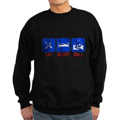 Eat. Sleep. Sell. Sweatshirt