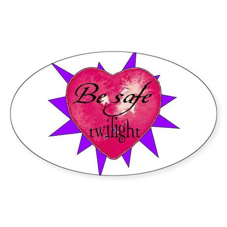 """Be safe"" Heart / purple Oval Sticker"