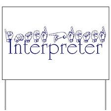 Interpreter/Jill Yard Sign