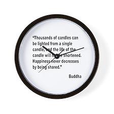Buddha Shared Happiness Quote Wall Clock