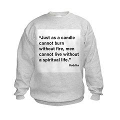 Buddha Spiritual Life Quote (Front) Sweatshirt