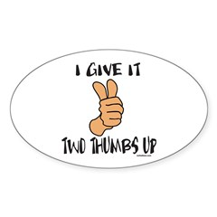 TWO THUMBS UP Oval Sticker