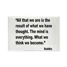 Buddha Mind Is Everything Quote Rectangle Magnet