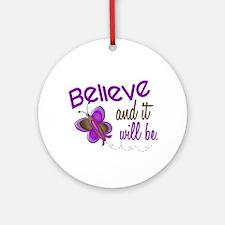 Believe 1 Butterfly 2 PURPLE Ornament (Round)
