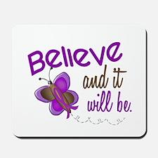 Believe 1 Butterfly 2 PURPLE Mousepad