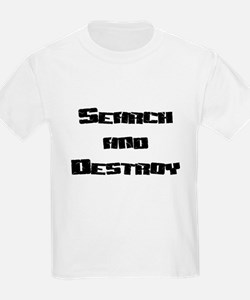 Search and Destroy Kids T-Shirt