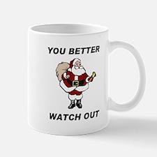 DON'T BE NAUGHTY Mug