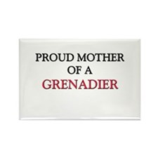 Proud Mother Of A GRENADIER Rectangle Magnet