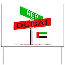 REP DUBAI Yard Sign