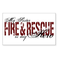Sister My Hero - Fire & Rescue Rectangle Stickers
