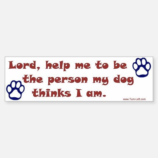 Dog Prayer Bumper Bumper Bumper Sticker