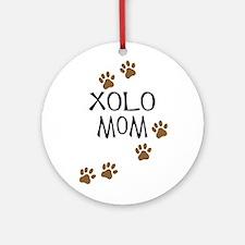 Xolo Mom Ornament (Round)