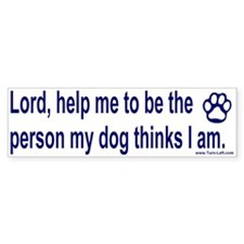 Bumper Sticker - Dog Prayer