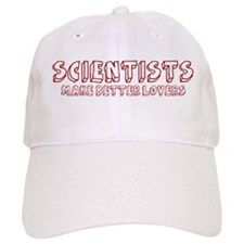Scientists make better lovers Baseball Cap