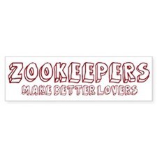 Zookeepers make better lovers Bumper Car Sticker