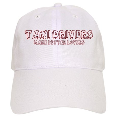 Taxi Drivers make better love Cap