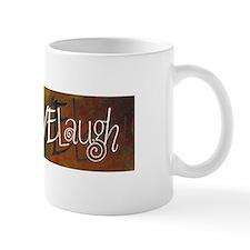 LiveLoveLaugh Mug